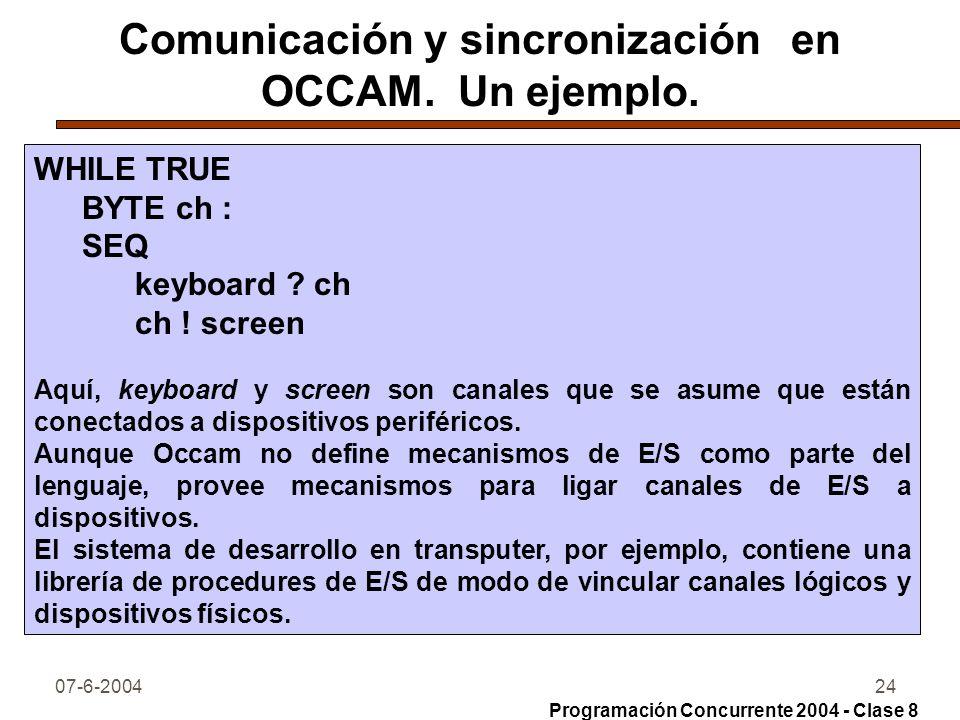 Comunicación y sincronización en OCCAM. Un ejemplo.