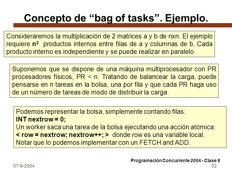Concepto de bag of tasks . Ejemplo.