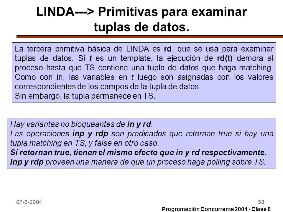 LINDA---> Primitivas para examinar tuplas de datos.