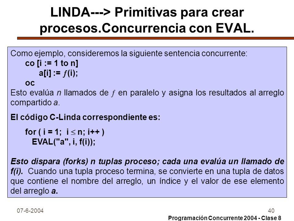 LINDA---> Primitivas para crear procesos.Concurrencia con EVAL.