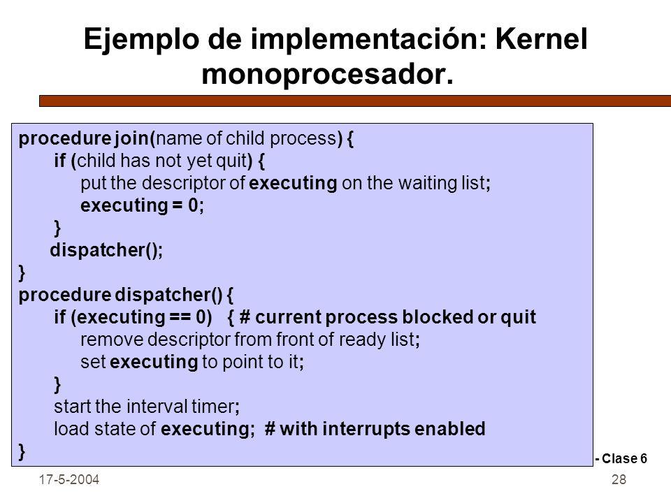 Ejemplo de implementación: Kernel monoprocesador.