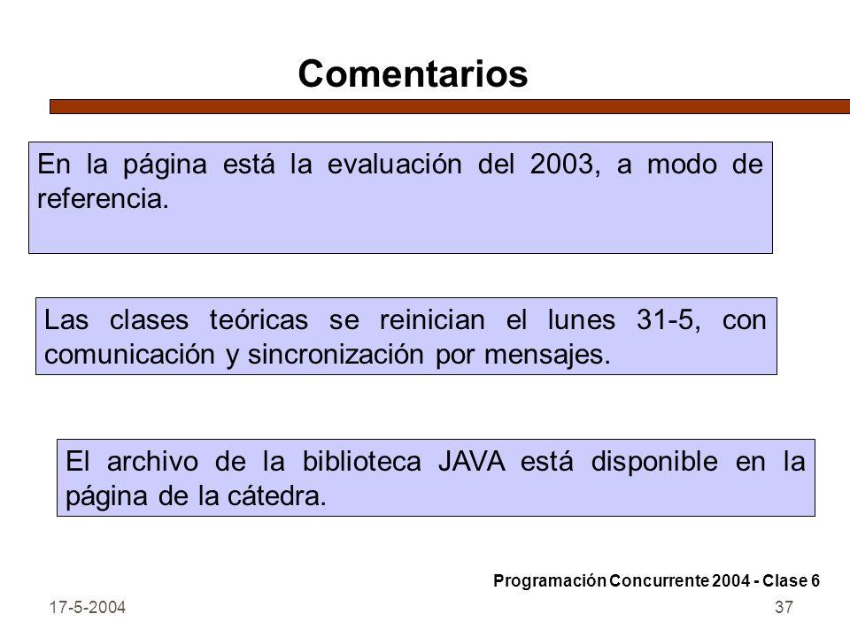 Comentarios En la página está la evaluación del 2003, a modo de referencia.