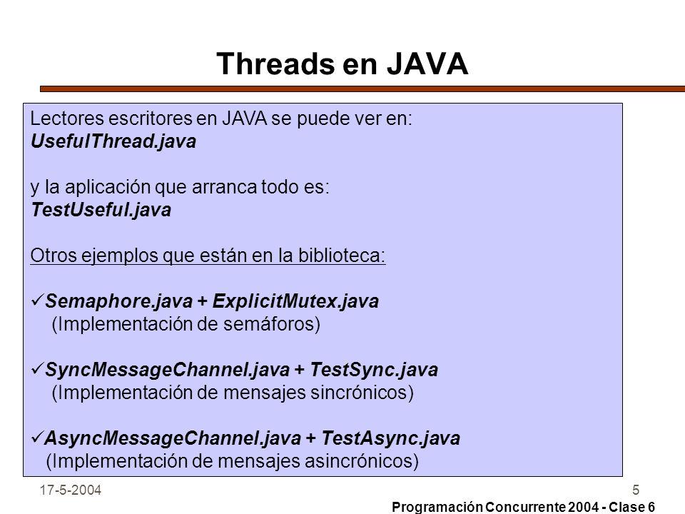 Threads en JAVA Lectores escritores en JAVA se puede ver en: