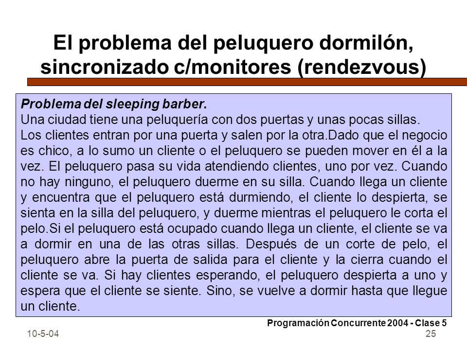 El problema del peluquero dormilón, sincronizado c/monitores (rendezvous)