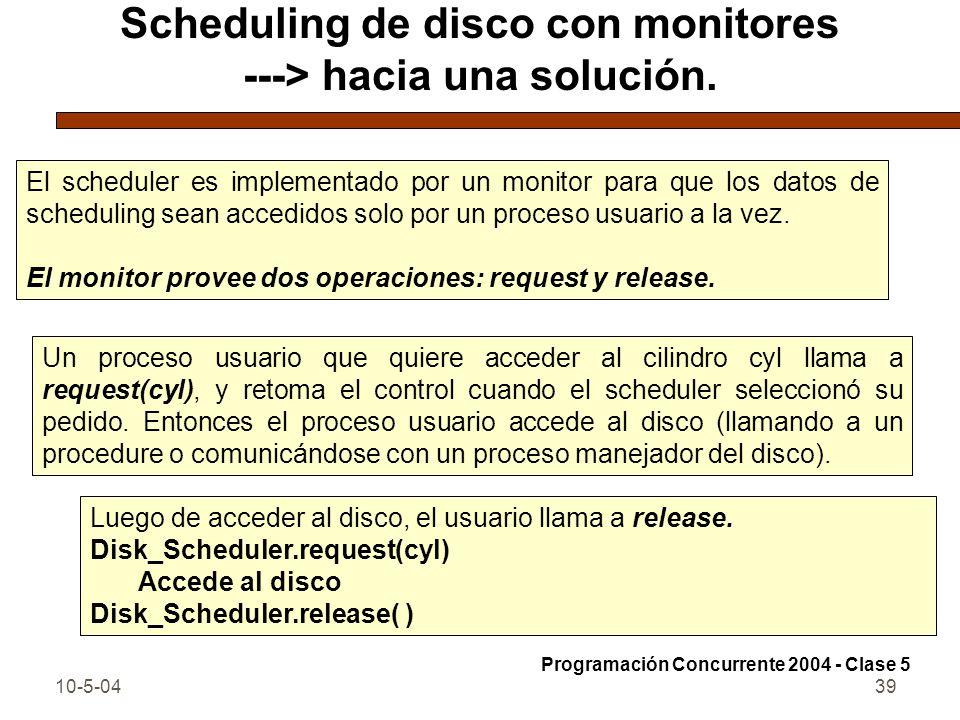 Scheduling de disco con monitores ---> hacia una solución.