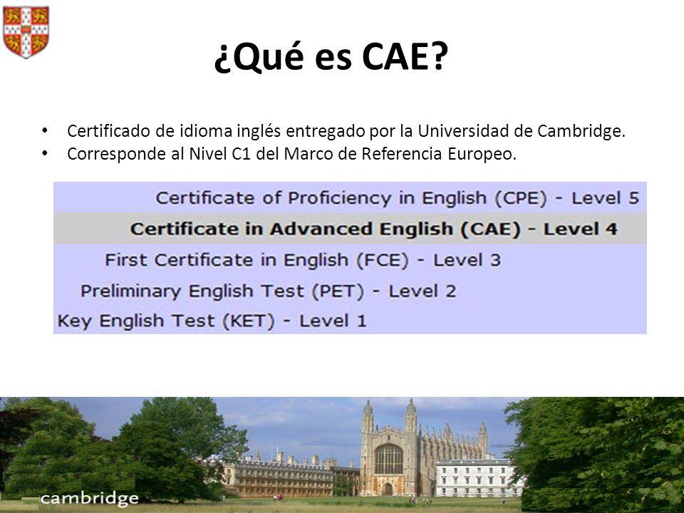 ¿Qué es CAE. Certificado de idioma inglés entregado por la Universidad de Cambridge.