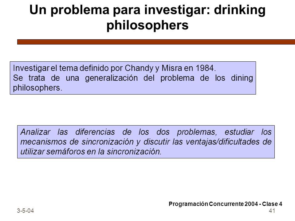Un problema para investigar: drinking philosophers
