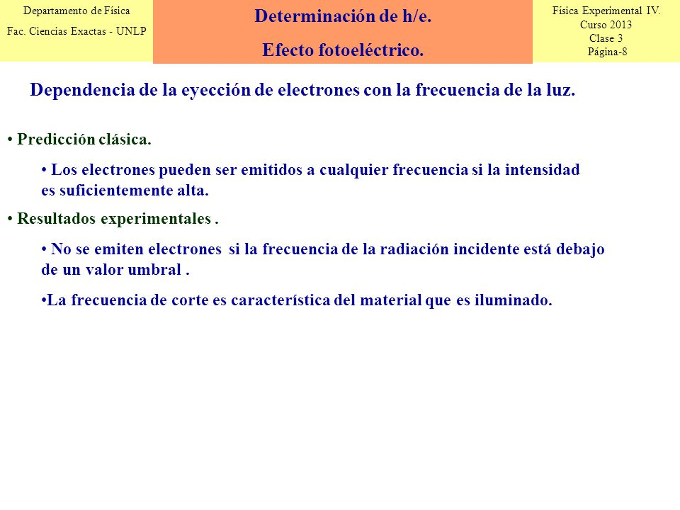 Determinación de h/e. Efecto fotoeléctrico.