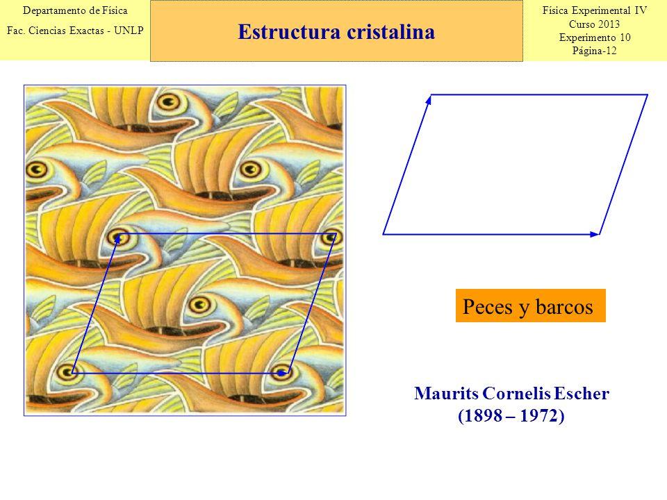 Estructura cristalina Maurits Cornelis Escher (1898 – 1972)