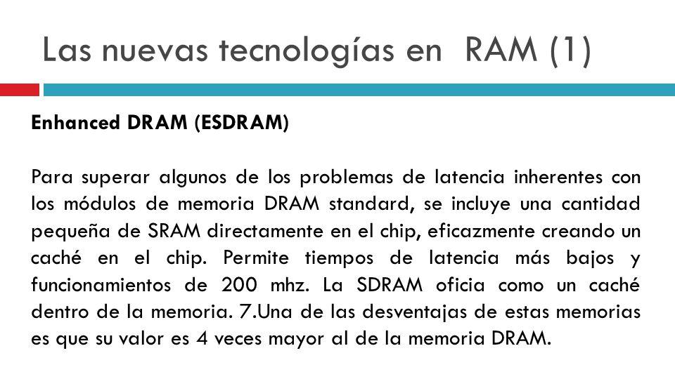 Las nuevas tecnologías en RAM (1)