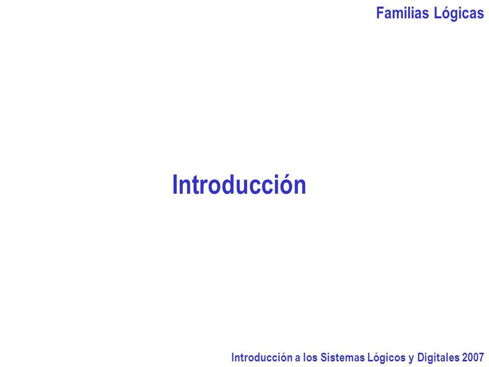 Introducción Familias Lógicas