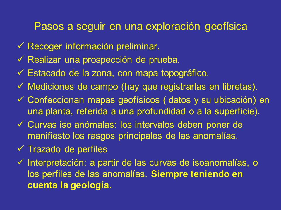 Pasos a seguir en una exploración geofísica