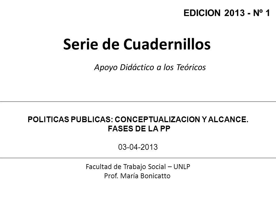 POLITICAS PUBLICAS: CONCEPTUALIZACION Y ALCANCE.