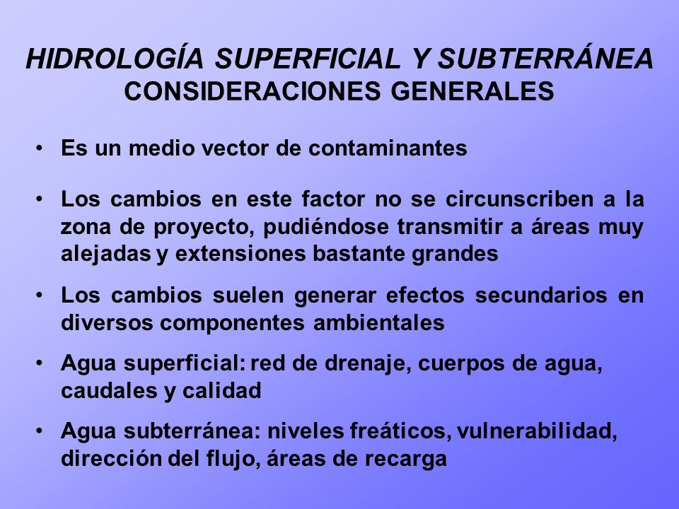 HIDROLOGÍA SUPERFICIAL Y SUBTERRÁNEA CONSIDERACIONES GENERALES