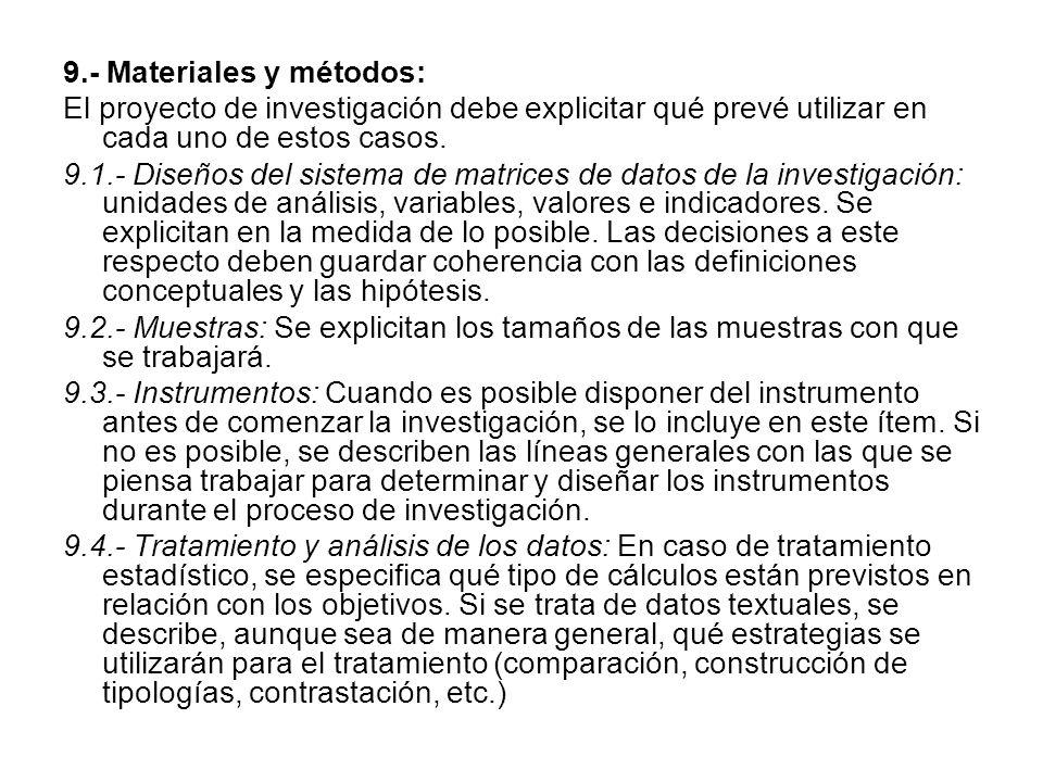 9.- Materiales y métodos: