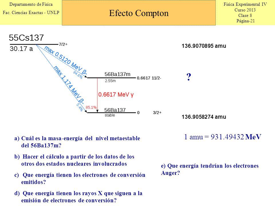 Efecto Compton 1 amu = 931.49432 MeV