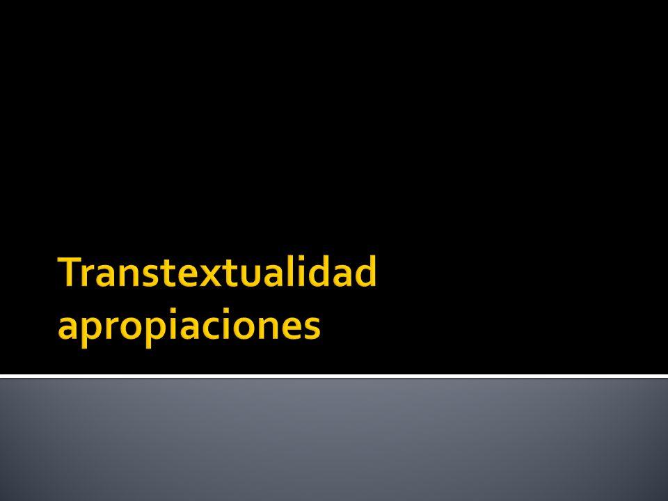 Transtextualidad apropiaciones