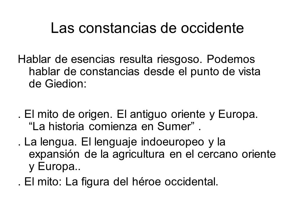Las constancias de occidente