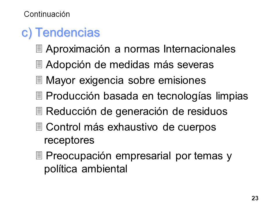 c) Tendencias 3 Aproximación a normas Internacionales