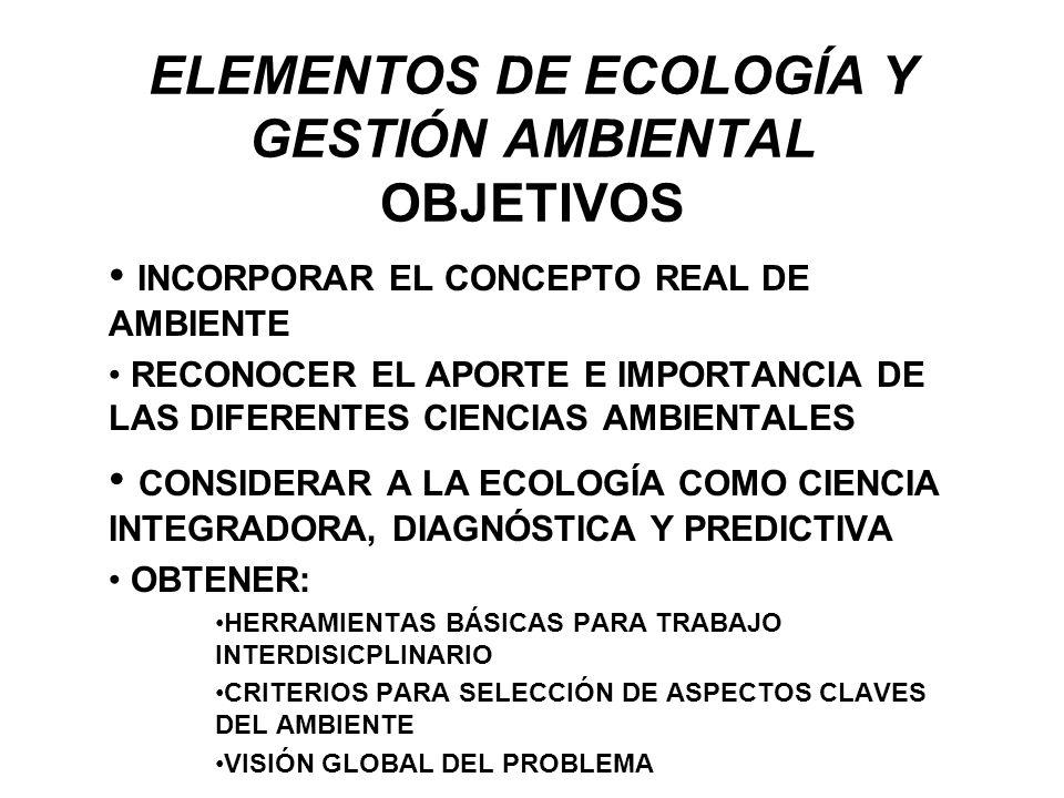 ELEMENTOS DE ECOLOGÍA Y GESTIÓN AMBIENTAL OBJETIVOS