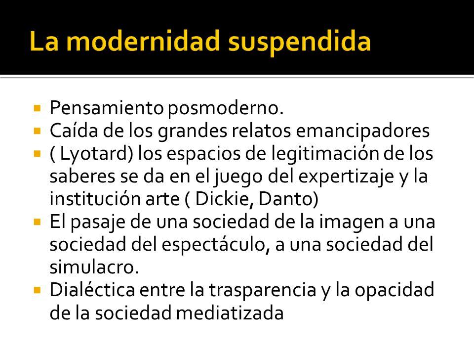La modernidad suspendida