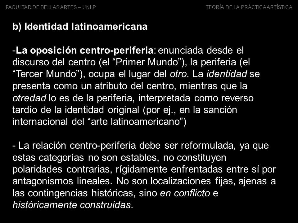 b) Identidad latinoamericana