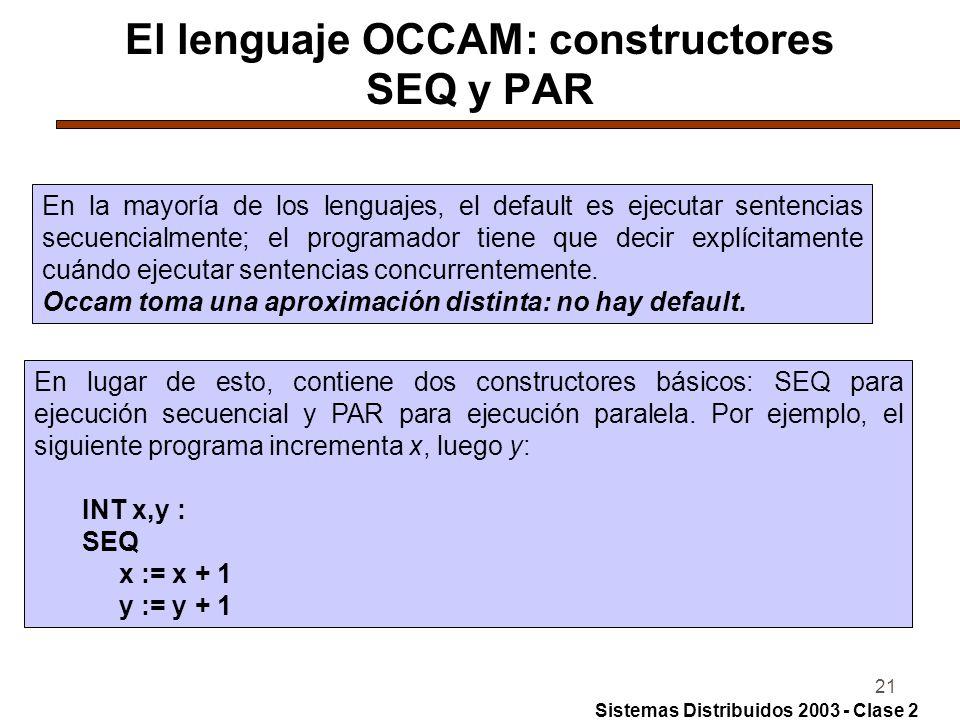 El lenguaje OCCAM: constructores SEQ y PAR