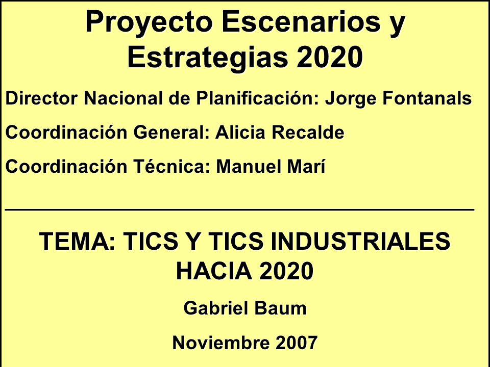 Proyecto Escenarios y Estrategias 2020