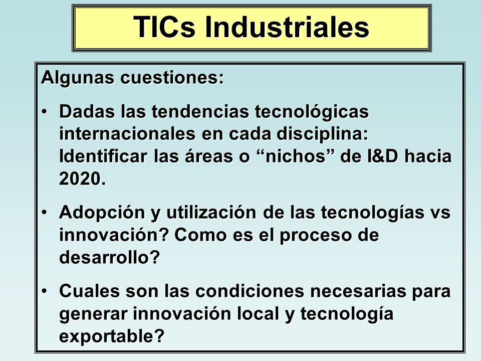 TICs Industriales Algunas cuestiones: