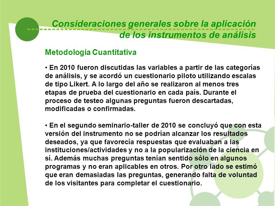 Consideraciones generales sobre la aplicación de los instrumentos de análisis