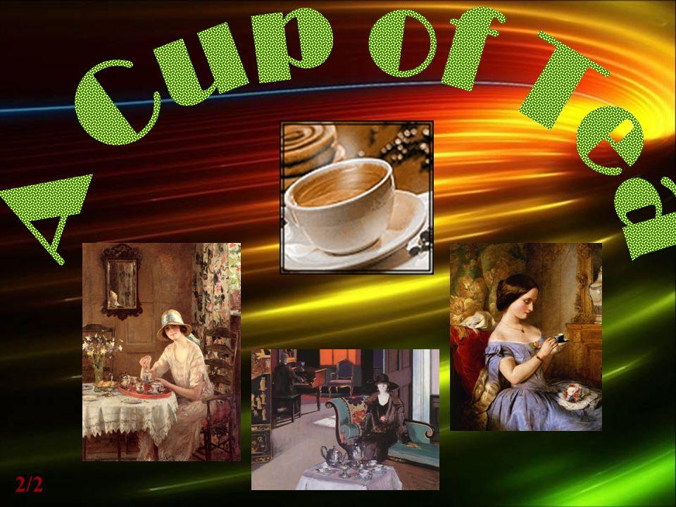 A Cup of Tea 2/2 1/2
