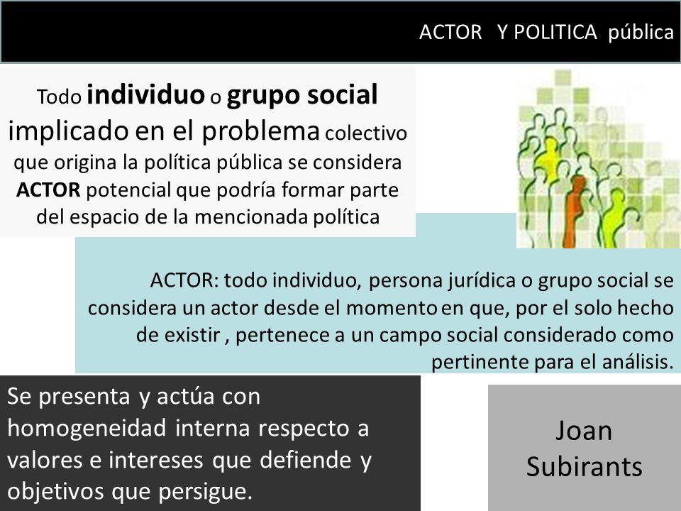 ACTOR Y POLITICA pública