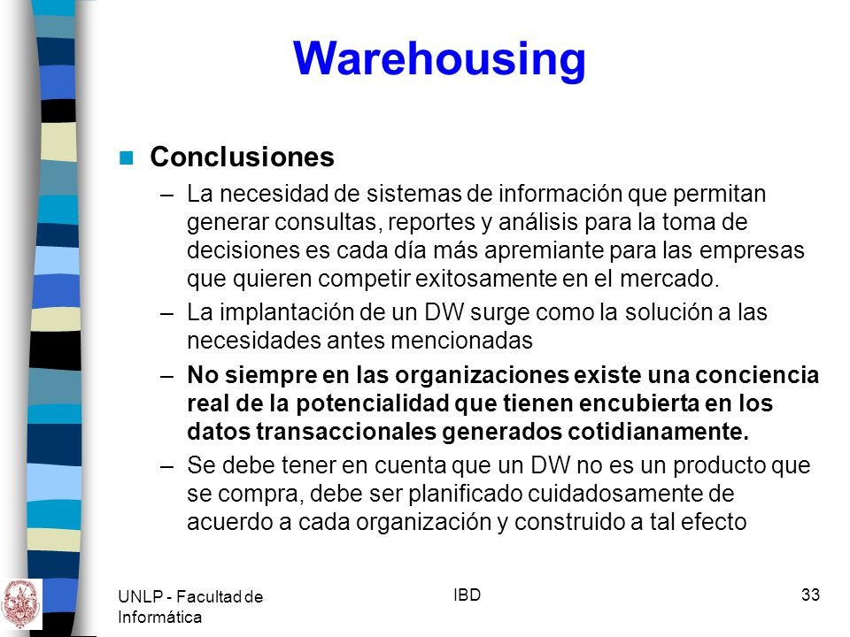 Warehousing Conclusiones