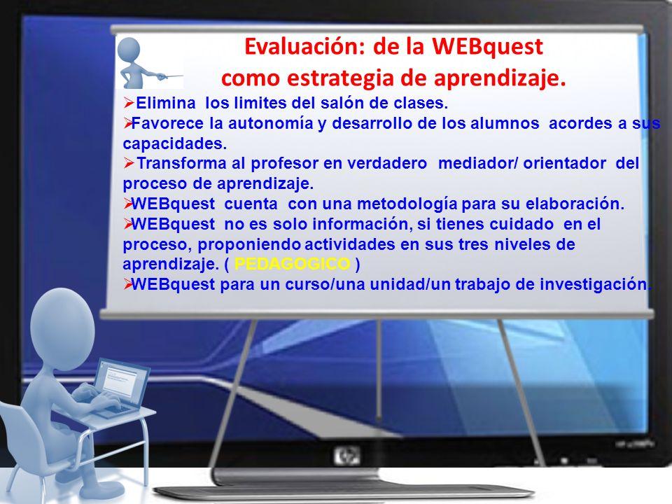 Evaluación: de la WEBquest como estrategia de aprendizaje.