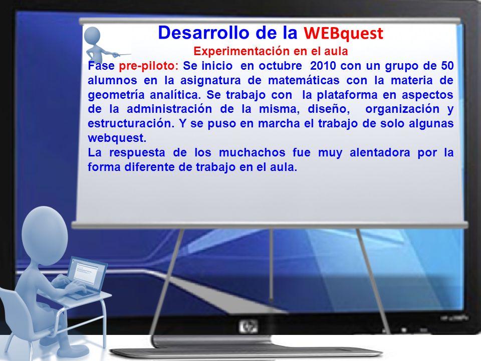 Desarrollo de la WEBquest Experimentación en el aula