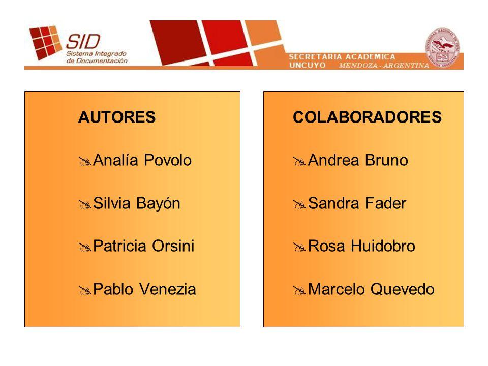 AUTORES Analía Povolo. Silvia Bayón. Patricia Orsini. Pablo Venezia. COLABORADORES. Andrea Bruno.