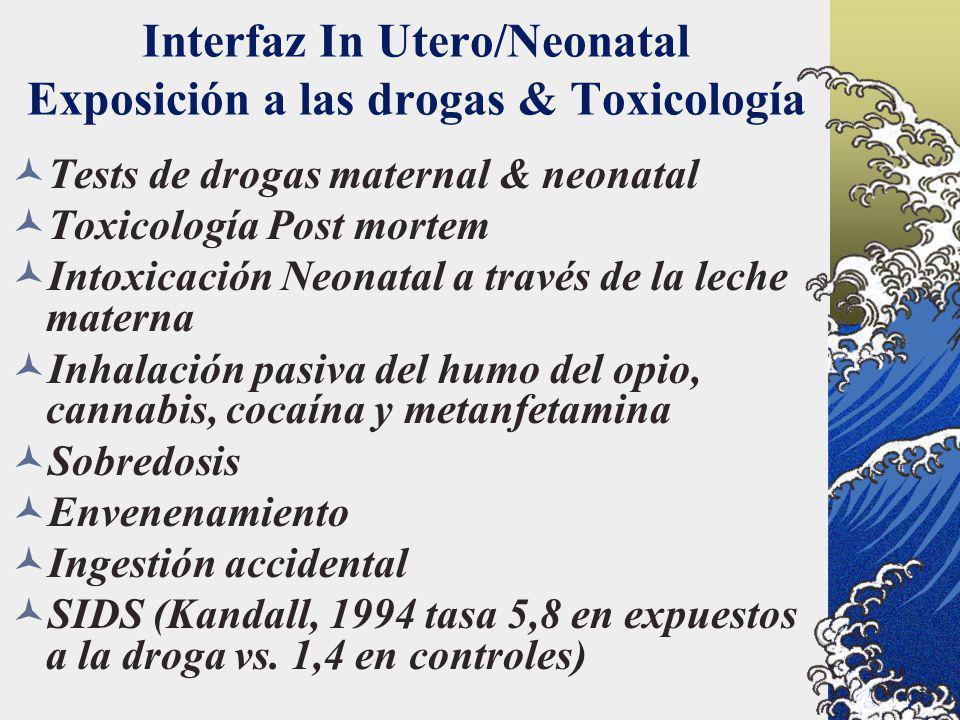 Interfaz In Utero/Neonatal Exposición a las drogas & Toxicología