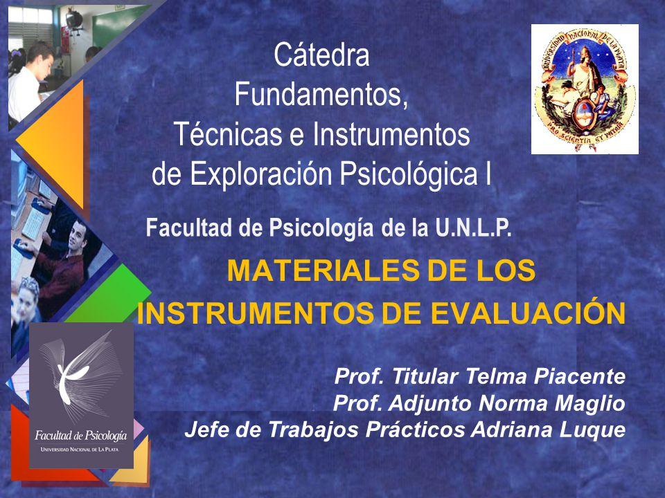 MATERIALES DE LOS INSTRUMENTOS DE EVALUACIÓN