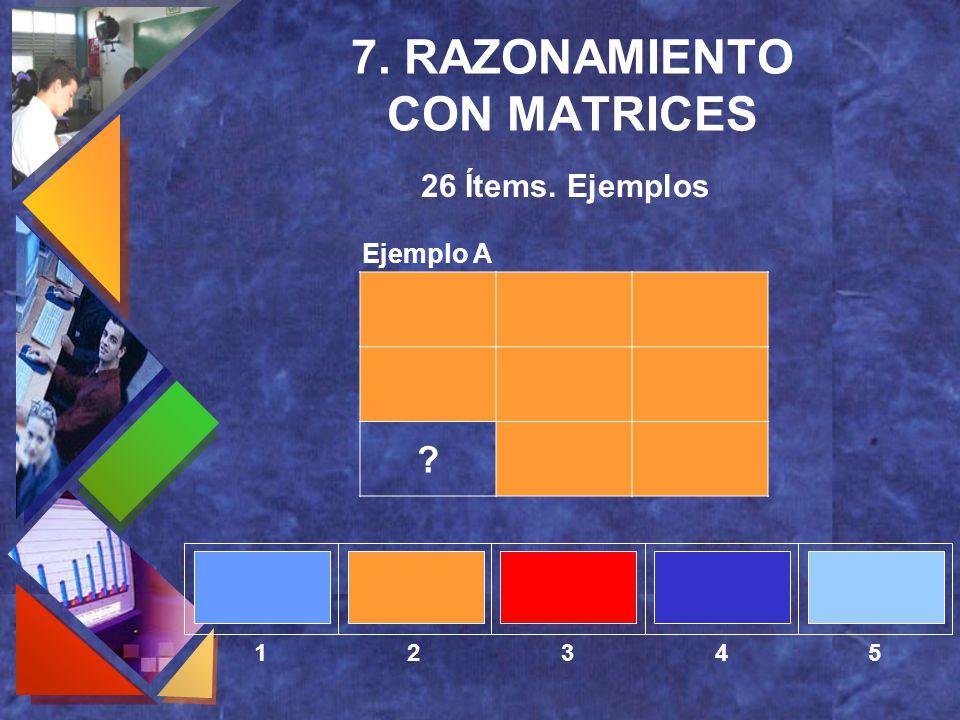 7. RAZONAMIENTO CON MATRICES