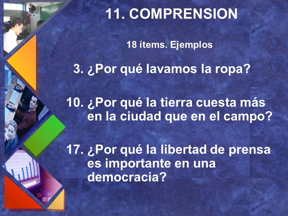 11. COMPRENSION 3. ¿Por qué lavamos la ropa