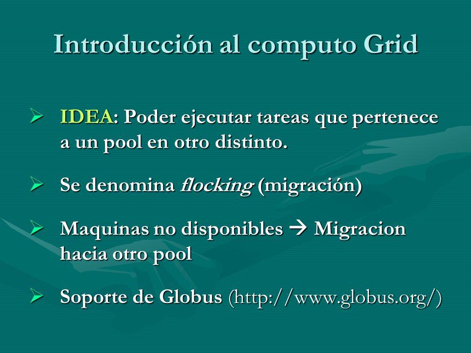 Introducción al computo Grid