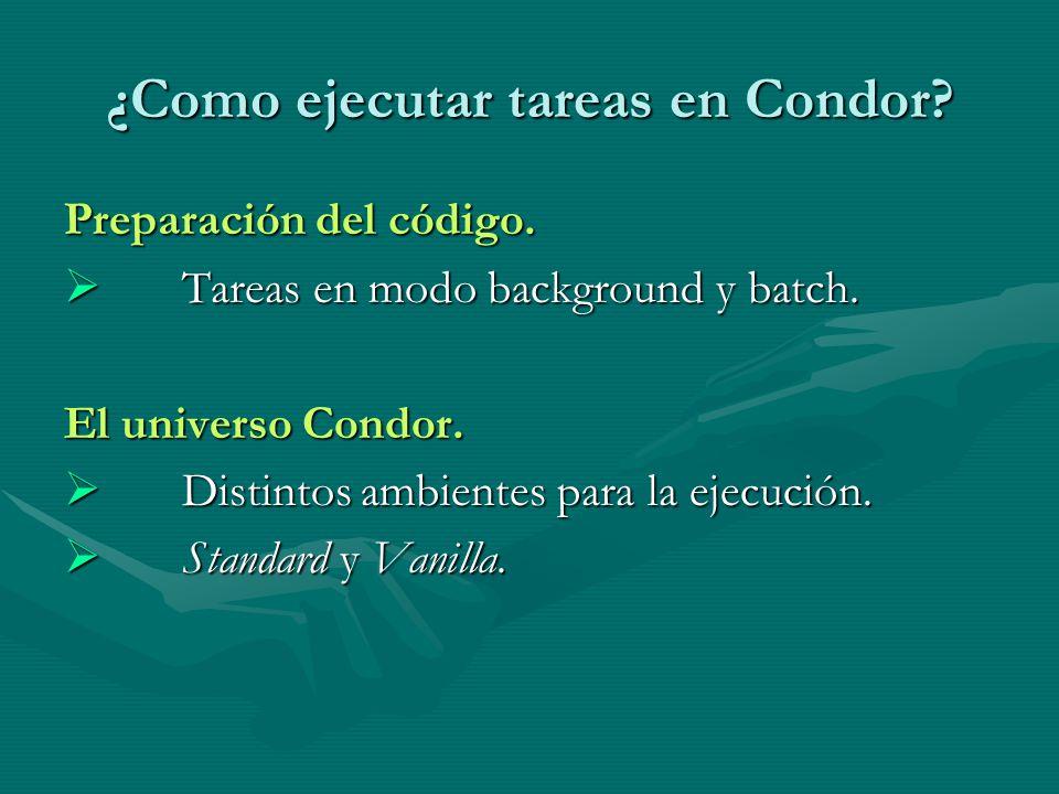 ¿Como ejecutar tareas en Condor