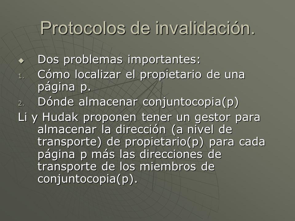 Protocolos de invalidación.