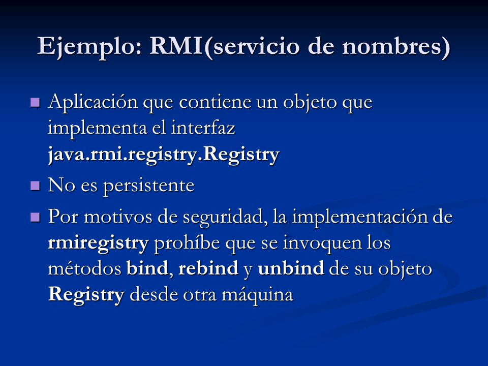 Ejemplo: RMI(servicio de nombres)