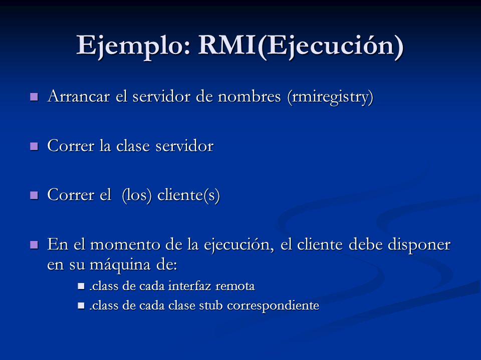 Ejemplo: RMI(Ejecución)