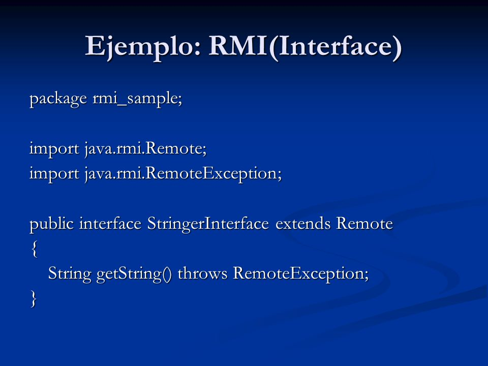 Ejemplo: RMI(Interface)