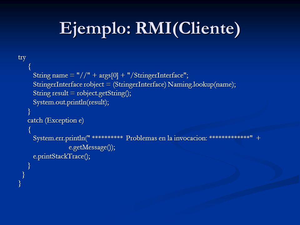 Ejemplo: RMI(Cliente)