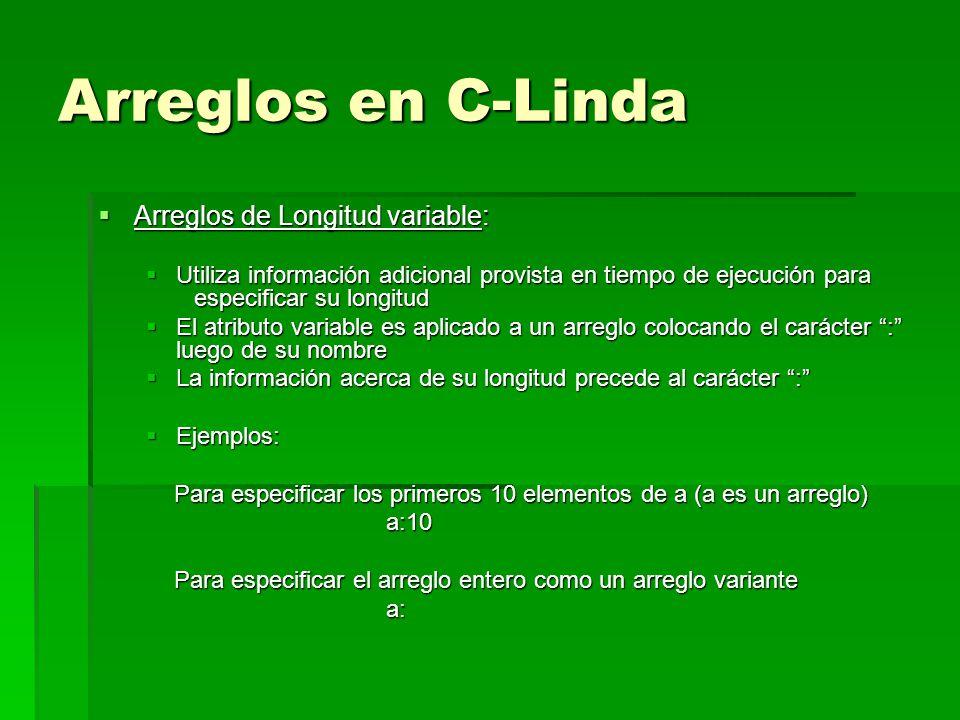 Arreglos en C-Linda Arreglos de Longitud variable: