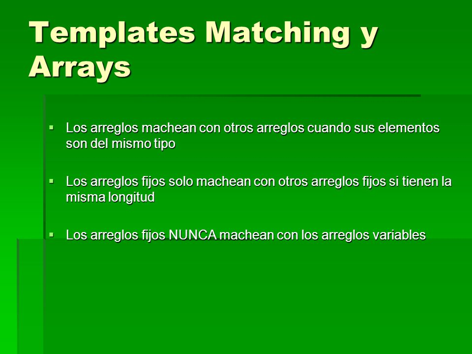 Templates Matching y Arrays