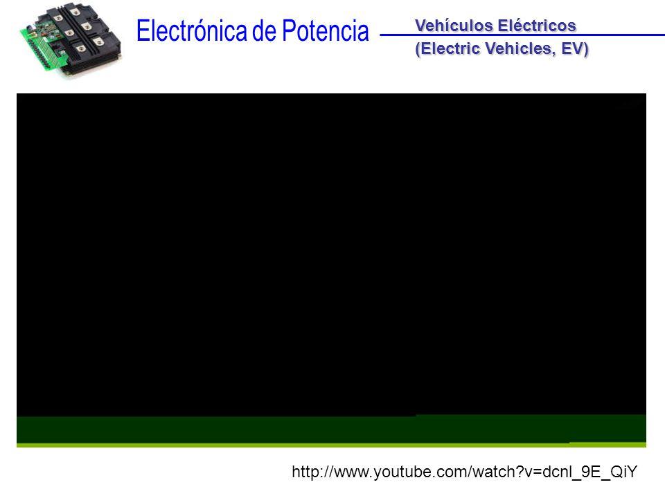 Vehículos Eléctricos (Electric Vehicles, EV) http://www.youtube.com/watch v=dcnl_9E_QiY